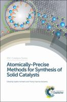 Atomically-precise methods for synthesis of solid catalysts [electronic resource]