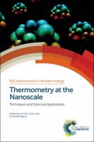 Thermometry at the nanoscale [electronic resource] : techniques and selected applications