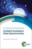 Ambient ionization mass spectrometry [electronic resource]