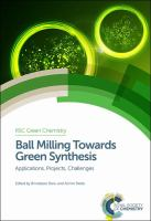 Ball milling towards green synthesis [electronic resource] : applications, projects, challenges
