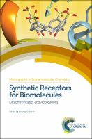 Synthetic receptors for biomolecules [electronic resource] : design principles and applications