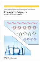 Conjugated polymers [electronic resource] : a practical guide to synthesis