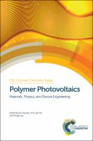 Polymer photovoltaics [electronic resource] : materials, physics, and device engineering
