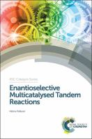 Enantioselective multicatalysed tandem reactions [electronic resource]