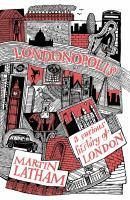 Londonopolis : a curious history of London