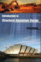 Introduction to Structural Aluminium Design [electronic resource]