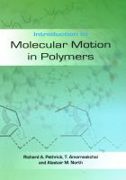Introduction to molecular motion in polymers [electronic resource]