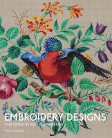 Embroidery designs for fashion and furnishings : from the Victoria and Albert Museum