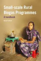 Small-scale rural biogas programmes : a handbook