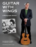 Guitar with Wings : a photographic memoir