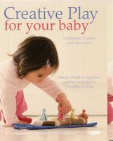 Book cover image of Creative Play for your baby