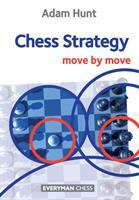 Chess strategy : move by move