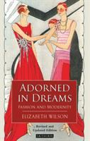 Adorned in dreams : fashion and modernity
