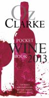 Oz Clarke pocket wine book 2013