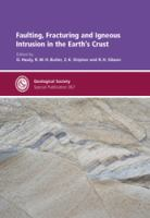 Faulting, fracturing and igneous intrusion in the earth's crust
