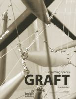 Graft in architecture : recreating spaces