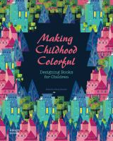 Making childhood colorful : designing books for children /