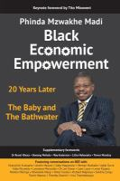 Black economic empowerment : 20 years later, the baby and the bathwater /