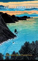 Fluid frontiers : new currents in marine environmental history