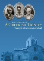 Greekish trinity : tales from the Book of Michael.