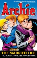 Archie. The married life. Book two