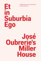 Et in suburbia ego : José Oubrerie's Miller House