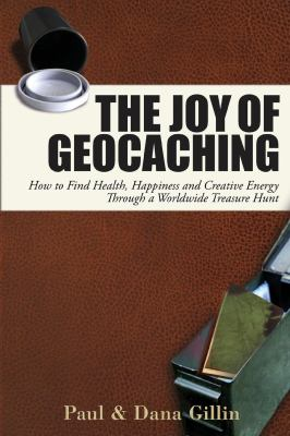cover of The Joy of Geocashing