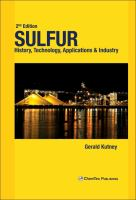 Sulfur : history, technology, applications & industry