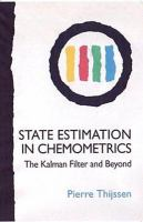 State estimation in chemometrics [electronic resource] : the Kalman filter and beyond