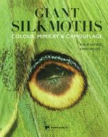 Giant silkmoths : colour, mimicry & camouflage