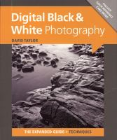 Digital black & white photography [electronic resource]