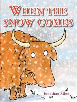 Cover of the book When the snow comes