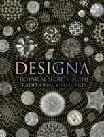 Designa : technical secrets of the traditional visual arts