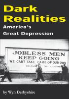 Dark realities [electronic resource] : America's great depression