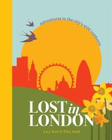 Lost in London /Lucy Scott & Tina Smith.