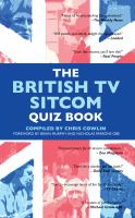The British TV sitcom quiz book [electronic resource]
