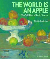 The world is an apple : the still lifes of Paul Cezanne