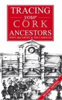 A Guide to Tracing your Cork Ancestors