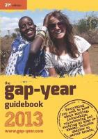 The gap-year guidebook 2013 /editor, Jonathan Barnes.