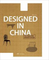 Designed in China : the engrossing oriental concept