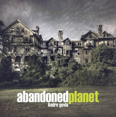 Cover Image for Abandoned Planet by Andre Govia