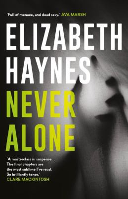 Cover Image for Never Alone by Elizabeth Haynes