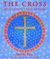 The cross : meditations and images
