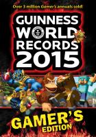 Guinness world records 2015. Gamer's edition.