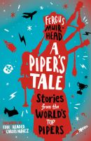 A piper's tale : stories from the world's top pipers