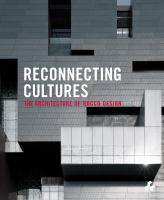 Reconnecting cultures : the architecture of Rocco Design