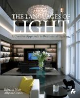 The languages of light : a creative approach to residential lighting