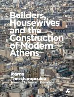 Builders, housewives and the construction of modern Athens /