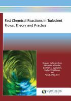 Fast chemical reactions in turbulent flows [electronic resource] : theory and practice