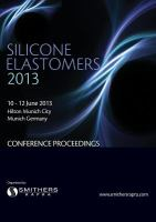 Silicone Elastomers 2013 [electronic resource] : [conference proceedings] : 10-12 June 2013, Hilton Munich City, Munich Germany
